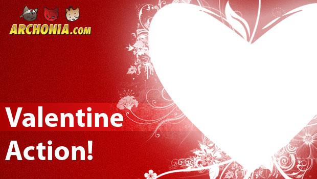 Archonia's Valentine Action 2014!