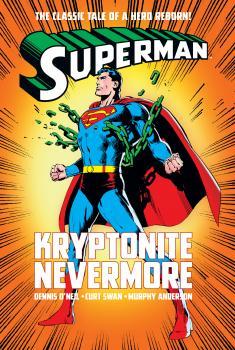 Superman: Kryptonite Nevermore (Hardcover)