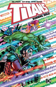 Titans: Burning Rage (Trade Paperback)
