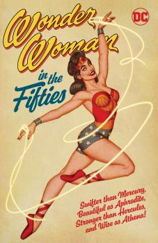 Wonder Woman in the Fifties (Trade Paperback)