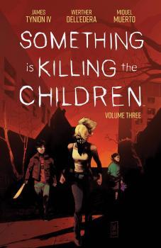 Something Is Killing Children Vol 03 (Trade Paperback)
