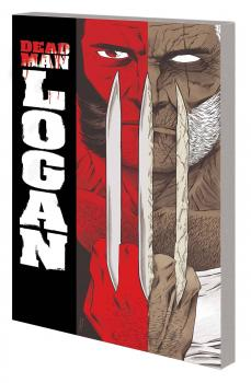 Dead Man Logan Complete Collection (Trade Paperback)