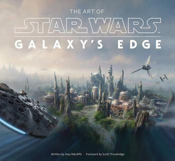 Art Of Star Wars Galaxy's Edge (Hardcover)