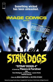 STRAY DOGS #4 CVR B HORROR MOVIE VAR FORSTNER & FLEECS