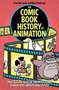 Comic Book History Of Animation TP (Trade Paperback)