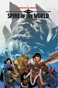 Dungeons & Dragons: At The Spine Of World TP (Trade Paperback)