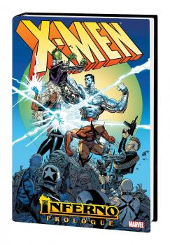 X-Men Inferno Prologue Omnibus HC Silvestri Cover (Hardcover) (New Printing)