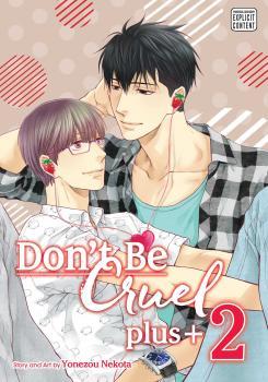 Don't Be Cruel plus+ vol 02 GN Yaoi Manga