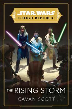Star Wars High Republic HC Novel Rising Storm (Hardcover)
