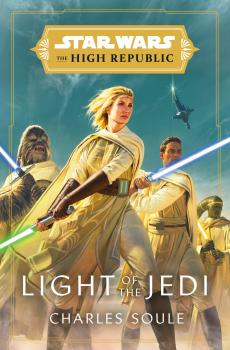 Star Wars High Republic SC Novel Light Of The Jedi (Softcover)