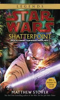 Star Wars Legends Shatterpoint SC (Softcover)