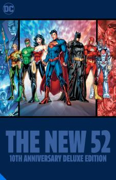 DC Comics: The New 52 10th Anniversary Deluxe Edition (Hardcover)