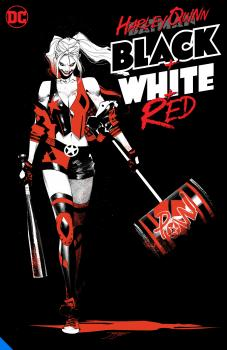 Harley Quinn: Black White Red (Trade Paperback)