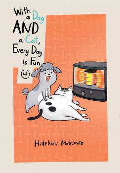 With a Dog AND a Cat, Every Day is Fun vol 04 GN Manga