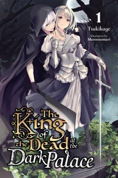 The King of Death at the Dark Palace Vol 01 Light Novel