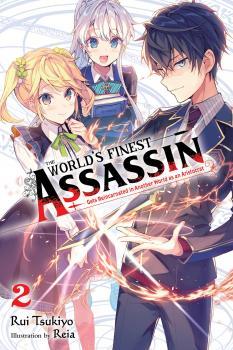 The World's Finest Assassin Gets Reincarnated in Another World vol 02 Light Novel