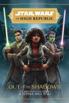 Star Wars High Republic YA HC Novel Out Of Shadows