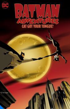 Batman Adventures Cat Got Your Tongue TP (Trade Paperback)