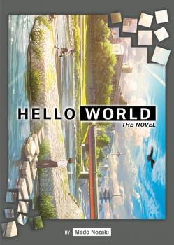 Helo World Light Novel SC