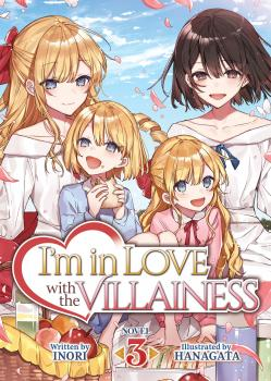 I'm in Love with the Villainess vol 03 Light Novel
