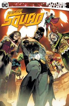 Future State: Suicide Squad TP (Trade Paperback)