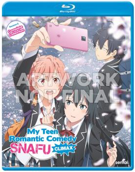 My Teen Romantic Comedy SNAFU Climax Blu-ray