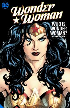 Wonder Woman Who is Wonder Woman The Deluxe Edition HC (Hardcover)