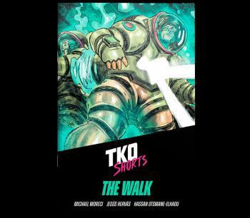 TKO Shorts 009: The Walk