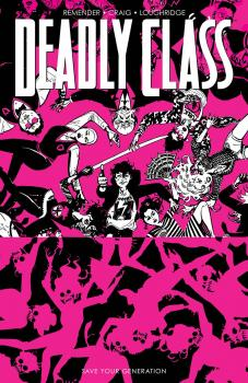 Deadly Class TP Vol 10 Save Your Generation (Trade Paperback) (MR)