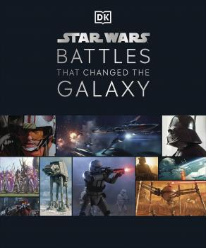 Star Wars Battles That Changed The Galaxy HC (Hardcover)