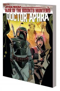 Star Wars Doctor Aphra TP Vol 03 War Of Bounty Hunters (Trade Paperback)
