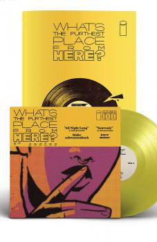 WHATS THE FURTHEST PLACE FROM HERE #1 DELUXE EDITION 7 INCH RECORD