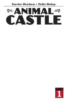 ANIMAL CASTLE #1 CVR C BLANK SKETCH (MR)