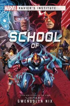 Marvel Xaviers Institute Novel Sc School Of X