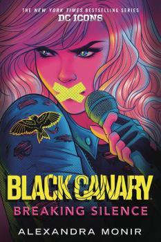 Black Canary Novel SC Breaking Silence