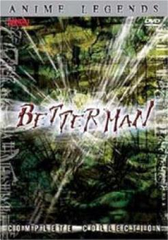Betterman Complete collection Anime legends DVD