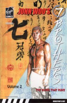 John Woo's 7 Brothers vol 02 The blood that runs GN