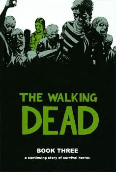 THE WALKING DEAD VOL. 03 (MR) (HARDCOVER)
