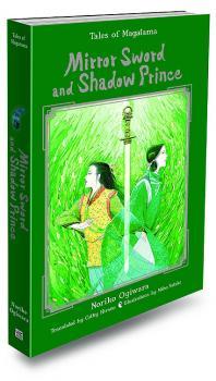 Mirror Sword and Shadow Prince novel HC