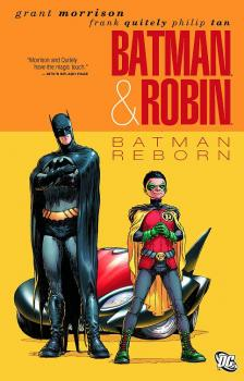 BATMAN AND ROBIN VOL. 01: BATMAN REBORN (TRADE PAPERBACK)