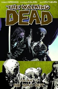 THE WALKING DEAD VOL. 14: NO WAY OUT (MR) (TRADE PAPERBACK)