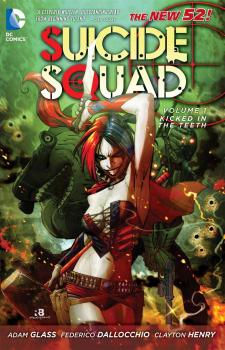SUICIDE SQUAD VOL. 01: KICKED IN THE TEETH (N52) (TRADE PAPERBACK)
