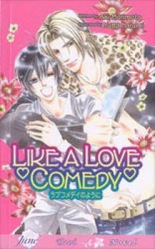 Like a love comedy Novel (Yaoi)