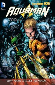 AQUAMAN VOL. 01: THE TRENCH (N52) (TRADE PAPERBACK)