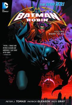 BATMAN & ROBIN VOL. 01: BORN TO KILL (N52) (TRADE PAPERBACK)