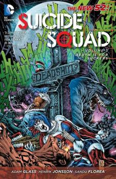 SUICIDE SQUAD VOL. 03: DEATH IS FOR SUCKERS (N52) (TRADE PAPERBACK)