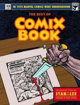 BEST OF COMIX BOOK WHEN MARVEL WENT UNDERGROUND HC
