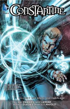 CONSTANTINE VOL. 01: THE SPARK AND THE FLAME (N52) (TRADE PAPERBACK)