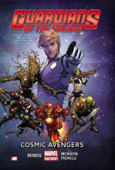 GUARDIANS OF GALAXY VOL. 01: COSMIC AVENGERS (TRADE PAPERBACK)