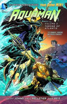 AQUAMAN VOL. 03: THRONE OF ATLANTIS (N52) (TRADE PAPERBACK)
